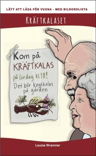 Lätt att läsa för vuxna (röd): Kräftkalaset, med bildordlista