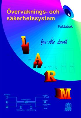 LARM Övervaknings- och säkerhetssystem Faktabok