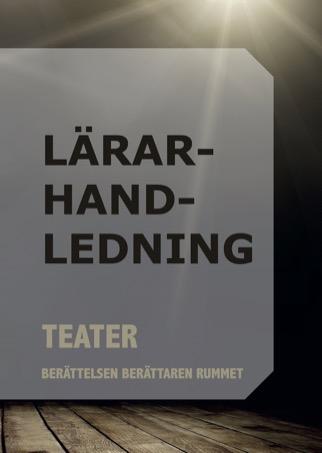 Teater lärarhandledning