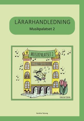 Musikpalatset 2 Lärarhandledning