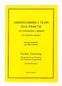Undervisning i teori och praktik - en introduktion i didaktik 6:e uppl