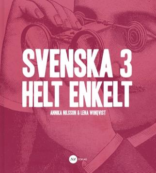 Svenska 3 - Helt enkelt