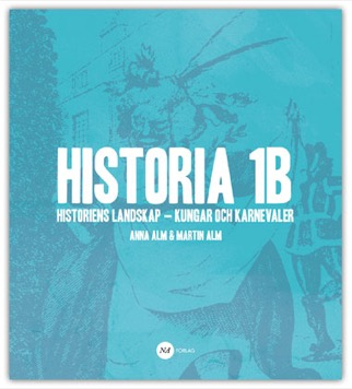 Historia 1B - Historiens landskap - kungar och karnevaler