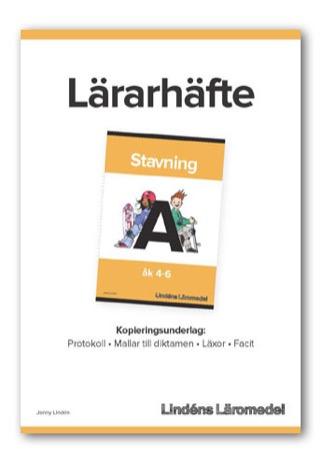 Stavning åk 4-6 A Lärarhäfte