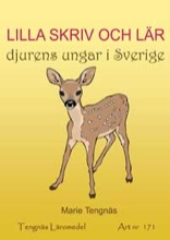 Lilla skriv och lär - djurens ungar i Sverige kopieringsunderlag