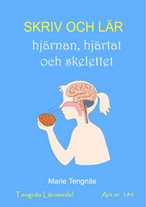 Skriv och lär - hjärnan, hjärtat och skelettet