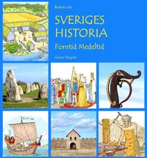 Boken om Sveriges historia - Forntid Medeltid - GRUNDBOK