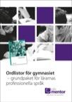 10-pack Ordlistor för gymnasiet - grundpaket för lärarnas professionella språk