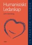 Humanistiskt Ledarskap En praktisk handbok