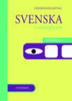 Svenska i verkligheten Lärarhandledning - Svenska 1a GY 2011