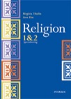 Religion 1 & 2 : Specialisering Elevbok GY 2011