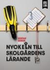 Nyckeln till Skolgårdens Lärande