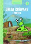 Idbybiblioteket - Greta Grävare i parken