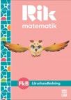 Rik matematik Fk B Lärarhandledning, bok + digitala resurser