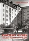 Kvarteret Glöden : Vasastan i Stockholm på 1940-talet
