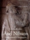 Axel Nilsson : museiman och föregångare