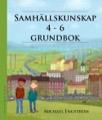 Samhällskunskap 4-6 grundbok
