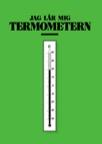 Jag lär mig termometern
