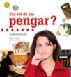 Vad vet du om pengar? arbetsbok