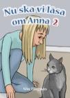 Nu ska vi läsa om Anna del 2
