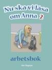 Nu ska vi läsa om Anna Arbetsbok 2