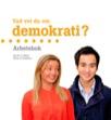 Vad vet du om demokrati? arbetsbok
