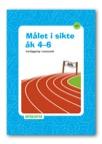 Målet i sikte åk 4-6 - kartläggning i matematik