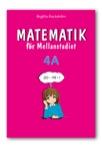 Matematik för Mellanstadiet 4A Grundbok