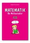 Matematik för Mellanstadiet 4B Grundbok