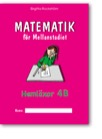 Matematik för Mellanstadiet 4B Hemläxor