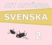 Att använda svenska 2