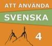 Att använda svenska 4