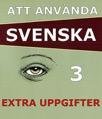 Att använda svenska 3 Extrauppgifter