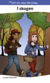 Mer lätt att läsa för vuxna (lila): I skogen