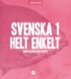 Svenska 1 - Helt Enkelt Uppl 2