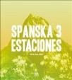 Spanska 3 - Estaciones