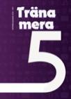 Träna mera 5