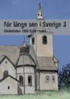 För länge sen i Sverige 3 - Medeltiden 1100-1200-tal