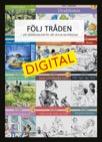 Följ tråden Digital - Ett stödmaterial för att skriva berättelser (Elevlicens 12 mån)