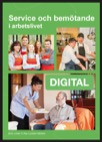 Service och bemötande i arbetslivet - Digital (12 mån elevlicens)