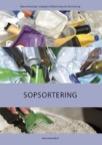 Källsortering och återvinning: Sopsortering
