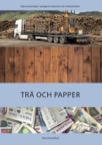 Industrier och verksamheter: Trä och papper