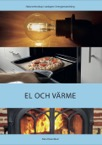 Energianvändning: El och värme