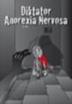 Diktator Anorexia Nervosa