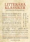 Litterära klassiker från Enuma elish till tidig modernism - antologi för gymnasieskolan
