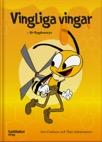 Vingliga vingar - Ett flygäventyr
