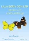 Lilla skriv och lär - fjärilar och andra småkryp kopieringsunderlag