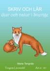 Skriv och lär - djur och natur i Sverige