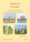 Enkelt om forntiden