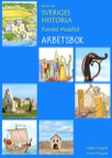 Boken om Sveriges historia - Forntid Medeltid - ARBETSBOK